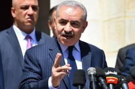 """رئيس الوزراء: """"خطاب الرئيس قرع جرس الإنذار.. واسرائيل تجرف السلام وتقتل حل الدولتين"""""""