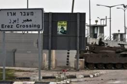 """فروانة: الاحتلال اعتقل 9 مواطنين على حاجز """"إيرز"""" منذ بداية العام"""