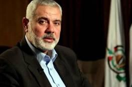 """هنية: """"حماس"""" لا تعارض إقامة دولة على حدود العام 1967 ولم نتدخل في الشأن السوري"""