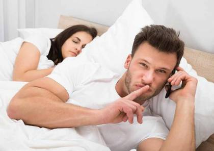 إذا طرأت هذه التغيرات علي شريك حياتك..فهو يخونك