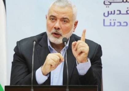 حماس تكشف تفاصيل زيارة رئيس مكتبها السياسي هنية الى لبنان..