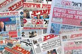 أبرز عناوين الصحف العبرية ..امكانية تشكيل ائتلاف حكومي بدون نتنياهو يتصدرها