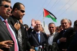 وصول وفد من قيادات فتح ووزراء الحكومة إلى قطاع غزة