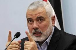"""هنية: لن نتخلى عن اسرانا لدى الاحتلال او السعودية ومتمسكون بالمصالحة مع """"فتح"""""""