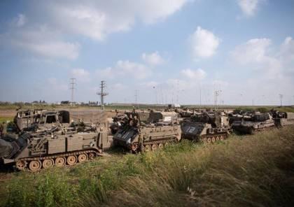 جيش الإحتلال يستكمل استعداداته وحشد قواته في محيط غزة وآمال بالتوصل لهدنة والسنوار يمتلك الكلمة