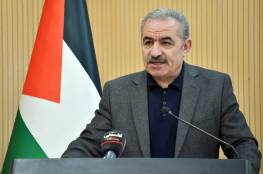 مستعدون لتقديم كافة التسهيلات.. رئيس الوزراء: القيادة الفلسطينية ماضية في إنجاح اجراء الانتخابات