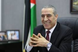 """حسين الشيخ:""""مواقفنا مشرفة في السر والعلن، وما يحكمنا مصلحة شعبنا"""""""