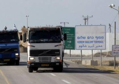 مصادر: إسرائيل تماطل بتنفيذ التفاهمات ولم تدخل أي مواد جديدة لغزة