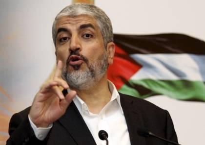 مشعل: بعد الانتصار في المعركة نرتب بيتنا الفلسطيني ونجري الانتخابات لنكون شركاء في القرار