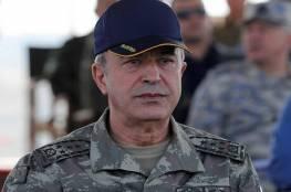 وزير الدفاع التركي : ليعلم المجرم حفتر وداعموه أننا سنعتبرهم هدفا مشروعا في جميع الأماكن إن اعتدوا على قواتنا