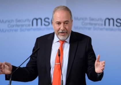 ليبرمان: هناك انهيار كامل لمفهومنا الأمني وإسرائيل أثبتت أنها تحت الضغط تتراجع للوراء