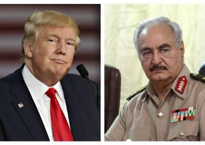 """ترامب يهاتف حفتر ويعرب له عن دعمه لهجومه على طرابلس بـ""""ليبيا"""""""