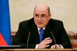 رئيس الوزراء الروسي يعلن إصابته بفيروس كورونا