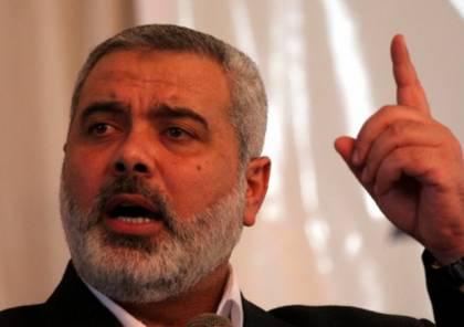 هنية: القضية الفلسطينية في محل استهداف ومحاولات يائسة لتصفيتها