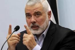 """هنية: التنسيق بين قوى المقاومة سيسقط """"المشروع الصهيوني"""""""