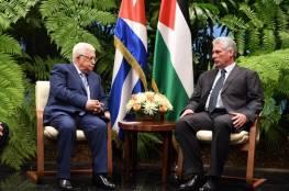 كوبا تؤكد للرئيس تأييدها إقامة دولة فلسطينية