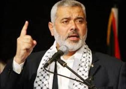 هنية يدعو القوى الفلسطينية للتوحد سياسياً وميدانياً وحماية اتفاق المصالحة